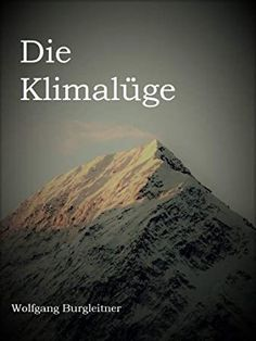 #AmReading #Bookshelf #BookAddict #Bibliophile #BookChat #KindleBargains #BookWorld #LitFict #WomensFiction  #die #klimaluge #german #edition Non Fiction, Fiction Books, Geraint Thomas, Christopher Eccleston, Got Books, Book Lovers, Kindle, Reading, Nonfiction