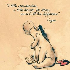Quotes Disney Winnie The Pooh Christopher Robin 54 Best Ideas Eeyore Quotes, Winnie The Pooh Quotes, Winnie The Pooh Friends, Kindness Quotes, Kindness Pictures, Pooh Bear, Tigger, Cute Quotes, Funny Thank You Quotes