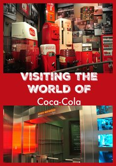 Visiting the World Of Coca-Cola