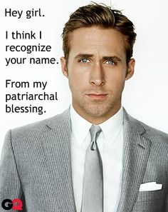 Mormon pickup lines seem so much better coming from Ryan Gosling