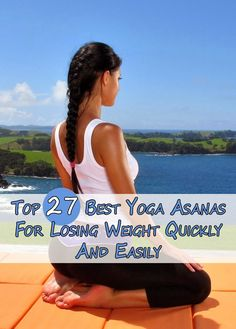 Women's Mag Blog: Top 27 Best Yoga Asanas For Losing Weight Quickly And Easily
