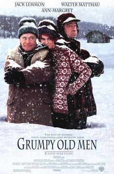 Grumpy old men stars two of my all time favorites, Jack Lemmon and Walter Mathau.