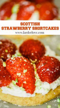 Scottish strawberry shortcakes. Whether for a tea time ttreat or as a dessert they are the perfect sweet ttreat. #strawberryshortcake #shortbread #strawberries #scottishbaking #cakesandbakes #summerrecipes #larderlove