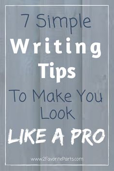 It's not too hard to make a few tweaks and really clean up your writing to make it pop! #writingtips #blogging