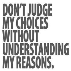 don't judge until you know the whole story - Google Search