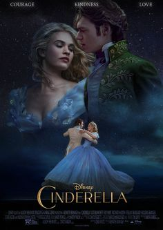 CINDERELLA (2015) Courage, Kindness, Love Poster by LamourDanimer