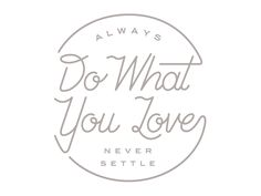 Do What You Love / By Jeremiah Britton #inspiration #motivation