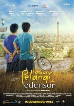 Movies Synopsis: LASKAR PELANGI 2: EDENSOR (Rainbow Warriors 2: Edensor)