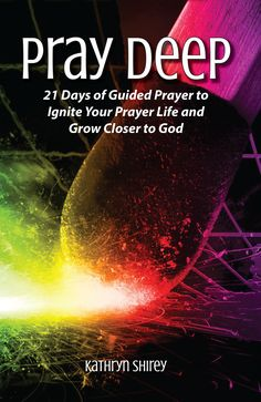 Want to ignite your prayer life? The Pray Deep 21-day prayer devotional will inspire and reignite your passion for prayer as you explore the nature of prayer through a variety of prayer methods.