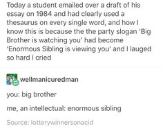 me an intellectual Big brother Funny Memes, Hilarious, Jokes, Funny Tweets, Funny Tumblr Posts, Laugh Out Loud, The Funny, I Laughed, Funny Stuff