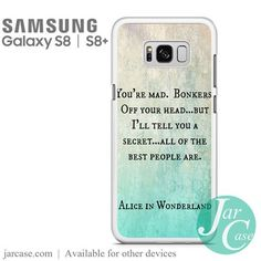 Alice In Wonderland Quotes Phone Case for Samsung Galaxy S8 & S8 Plus