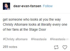 This is actually so true, but I have yet to meet her. I will someday, Christy Altomare, just you wait! Theatre Nerds, Music Theater, Broadway Theatre, Broadway Shows, Anastasia Broadway, Anastasia Musical, Christy Altomare, Journey To The Past, School Of Rock