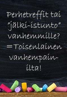 Toisenlainen vanhempainilta Social Skills, Back To School, Classroom, Teacher, Education, Peda, Class Room, Professor