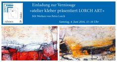 PETRA LORCH | ABSTRAKTE MALEREI | www.lorch-art.de A U S S T E L L U N G Petra Lorch | Freischaffende Künstlerin | mail@lorch-art.de