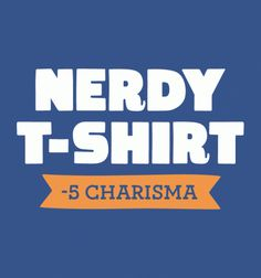 Nerdy Shirt - BustedTees