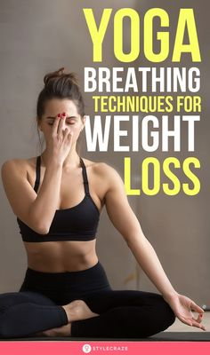 6 Yoga Breathing Techniques For Weight Loss - 6 Yoga Breathing Techniques For Weight Loss: Stomach folds, double chin, and plump arms keep you awa - Yoga Breathing Techniques, Yoga Breathing Exercises, Stretches, Core Exercises, Yoga Workouts, Yoga For Weight Loss, Weight Loss Tips, Losing Weight, Fitness Tracker