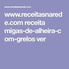 www.receitasnarede.com receita migas-de-alheira-com-grelos ver