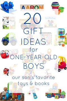 20 Gift Ideas For One Year Old Boys The Best Toys And Books To