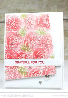Grateful Roses Card by Karolyn Loncon featuring Kind Friends stamp set, Roses All Over Background stamp, and the Blueprints 3, Blueprints 15, and Blueprints 21 Die-namics #mftstamps