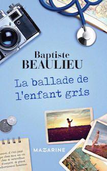 La ballade de l'enfant gris, un conte empli d'humanité et d'amour (Mazarine)