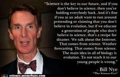 Exactly!!  Bill Nye is the best.