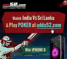 Adda52 associates itself with Indian cricket launching a logo hunt where you have to spot adda52 logo in the television telecast of the India Sri Lanka ODI on 13th and 16th Nov to win iphone6