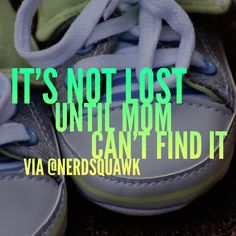 Mom quotes about that #momlife from @nerdsquawk