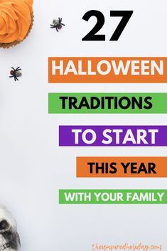 Halloween is a great family holiday. Why not make it more memorable with these 27 fun Halloween traditions. Your family will love all of these fun and exciting Halloween traditions. #hallowentraditions #halloweenfun #halloweenforkids #halloweenideas