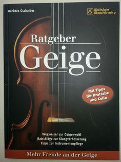 Barbara Gschaider: Ratgeber Geige