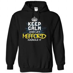 Keep Calm and Let MEFFORD Handle It