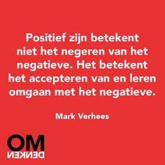 #textandquotes Omdenken: Positief zijn betekent...