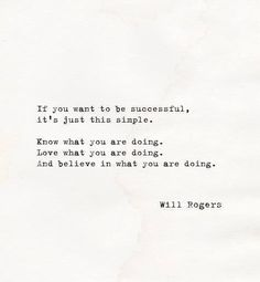 Will Rogers. Perhaps it is that simple. Or is it?