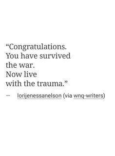 And when it's war after war, just imagine the daily trauma.