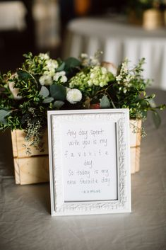 Framed Love Quotes | Katy Weaver Photography https://www.theknot.com/marketplace/katy-weaver-photography-portland-or-619844 | Lucy's Informal Flowers https://www.theknot.com/marketplace/lucys-informal-flowers-hood-river-or-433063