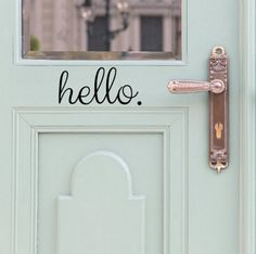 Hello Door Decal. $5.