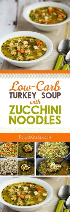This amazing Low-Carb Turkey Soup with Zucchini Noodles is perfect when you need some comfort food soup that's low-carb and gluten-free. And this amazing soup is also Keto, Low-Glycemic, Paleo, and Whole 30.  [KalynsKitchen.com] #LowCarbSoup #KetoSoup #TurkeySoup #LowCarbTurkeySoup #ZucchiniNoodleSoup