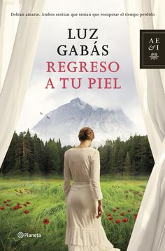 La Sinceridad De Las Nubes: 'Regreso a tu piel' - Luz Gabás