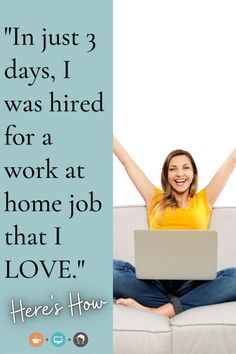 """""""Just wanted to say a quick thank you! I signed up with your site 3 days ago and was just hired by a wonderful company that I can't wait to start working with! You guys are amazing, keep up the good work!"""" J. Dickison Want to learn how HireMyMom can help you? Click here! Work From Home Jobs, Make Money From Home, How To Make Money, Find A Job, Home Based Business, Something To Do, Life Hacks, Success, Advice"""