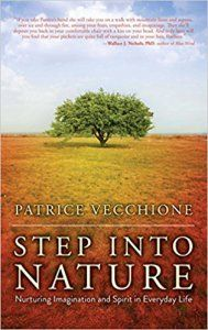 Step Into Nature by Patrice Vecchione