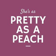 She's as Pretty as a Peach