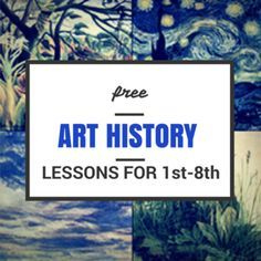 Free beautiful art history lessons for grades 1-8th from Concordia University. 10 lessons per grade!