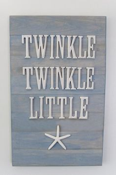 Ocean / Sea / Beach living....twinkle twinkle little star (sea star, that is)