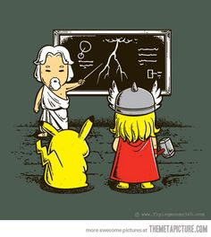 God shows Thor and Pikachu whats up.