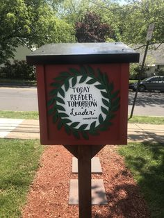 We love the quote painted on this charter 62778 in Roselle, New Jersey! Little Free Libraries, Little Library, Free Library, Library Books, The Neighbourhood, Upcycle, Around The Worlds, Quote, Create