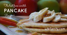 The BEST from-scratch Pancake recipe!