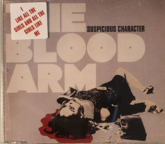 The BLOOD ARM - Suspicious Character (City Rockers)