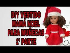 PASO A PASO VESTIDO MAMÁ NOEL A CROCHET. PRIMERA PARTE - YouTube Vestidos Nancy, Diy Vestido, Barbie And Ken, Crochet Hats, Patterns, Appliques, Youtube, Fashion, Doll Outfits