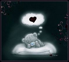 Dreams of you Teddy Bear Quotes, Teddy Bear Images, Baby Teddy Bear, Teddy Bear Pictures, Cute Teddy Bears, Tatty Teddy, Blue Nose Friends, Bear Nursery, Bear Cartoon