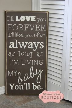 """I'll love you forever I'll like you for always 12"""" x 24"""" distressed wood sign"""