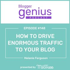 Want to learn how to drive enormous traffic to your blog? Listen to this episode of The Blogger Genius Podcast with Jillian Leslie. You will learn strategies to engage your social media followers and lead them to your blog to grow your pageviews. Also, we share tips on going live on social media. If you are trying to grow traffic, this episode is for you. | The Blogger Genius Podcast with Jillian Leslie, brought to you by MiloTree. #bloggertips #startablog #growtraffic #getmoretraffic